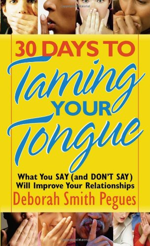 30 Days to Taming Your Tongue   2005 edition cover