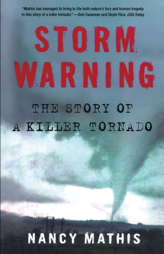 Storm Warning The Story of a Killer Tornado N/A edition cover