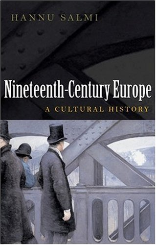 Nineteenth-Century Europe A Cultural History  2009 edition cover