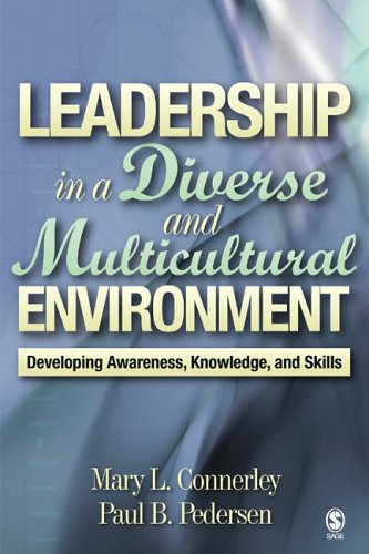 Leadership in a Diverse and Multicultural Environment Developing Awareness, Knowledge, and Skills  2005 edition cover