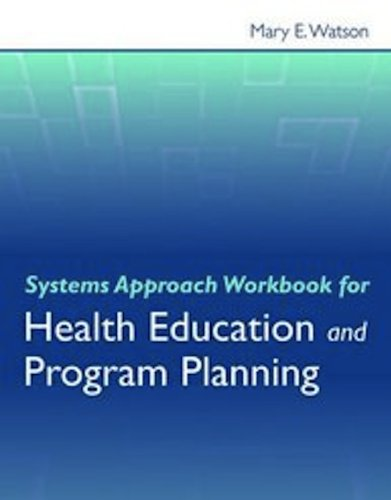 Systems Approach Workbook for Health Education and Program Planning   2011 (Revised) edition cover