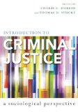Introduction to Criminal Justice A Sociological Perspective  2013 edition cover