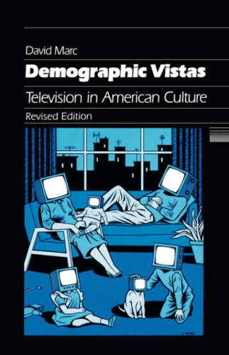 Demographic Vistas Television in American Culture 2nd 1996 (Revised) edition cover