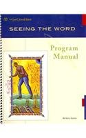 Seeing the Word: Program Manual Volume I  2011 edition cover