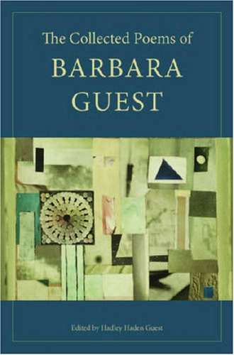 Collected Poems of Barbara Guest   2008 edition cover