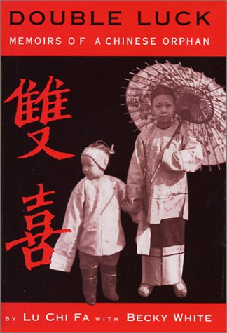 Double Luck Memoirs of a Chinese Orphan  2001 (Teachers Edition, Instructors Manual, etc.) edition cover