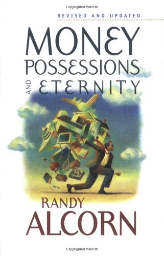 Money, Possessions, and Eternity   2003 (Revised) edition cover