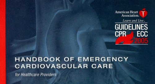 Handbook of Emergency Cardiovascular Care : For Healthcare Providers 1st 2006 edition cover