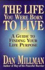 Life You Were Born to Live A Guide to Finding Your Life Purpose  1993 edition cover