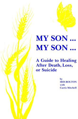 My Son . . . My Son : A Guide to Healing after Death, Loss or Suicide 1st (Revised) edition cover