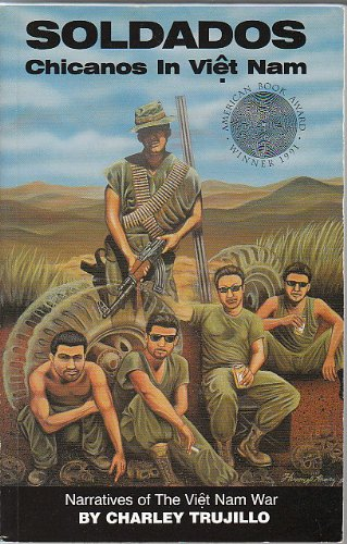 Soldados : Chicanos in Viet Nam 1st edition cover