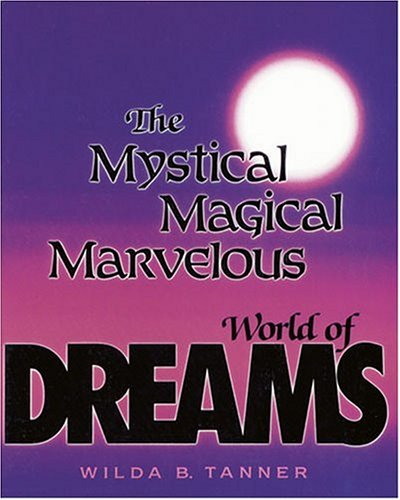 Mystical Magical Marvelous World of Dreams N/A edition cover