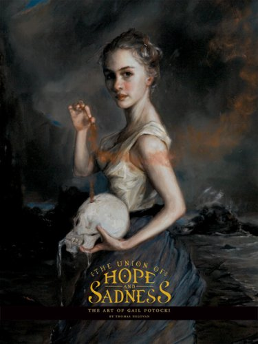 Union of Hope and Sadness The Art of Gail Potocki  2006 9780978632601 Front Cover