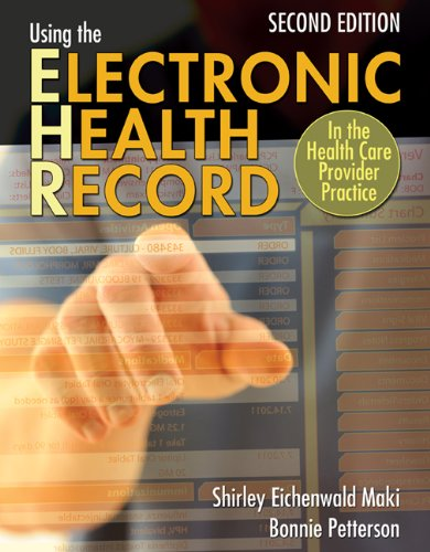 Using the Electronic Health Record in the Health Care Provider Practice  2nd 2014 edition cover