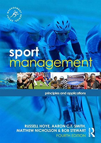 Sport Management Principles and Applications 4th 2015 (Revised) 9781138839601 Front Cover