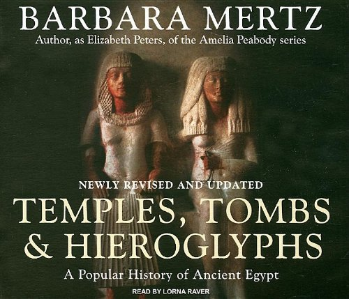 Temples, Tombs, and Hieroglyphs: A Popular History of Ancient Egypt  2007 9781400105601 Front Cover