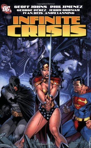 Infinite Crisis   2006 9781401210601 Front Cover
