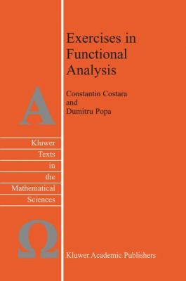 Exercises in Functional Analysis   2003 9781402015601 Front Cover