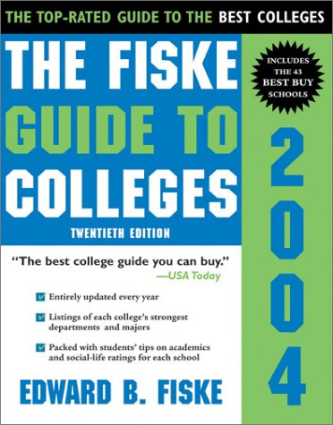 Fiske Guide to Colleges 2004  4th 2003 9781402200601 Front Cover