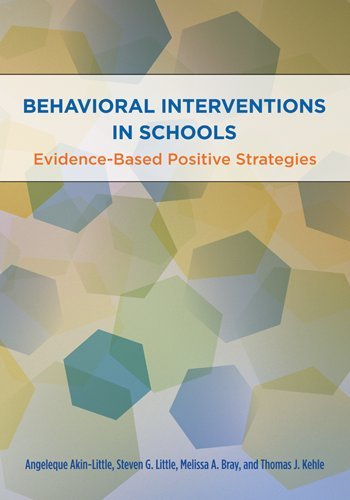 Behavioral Interventions in Schools Evidence-based Positive Strategies  2009 edition cover