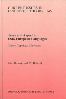 Tense and Aspect in Indo-European Languages Theory, Typology, Diachrony  1997 9781556198601 Front Cover