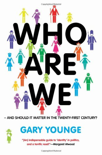 Who Are We And Should It Matter in the 21st Century?  2011 9781568586601 Front Cover