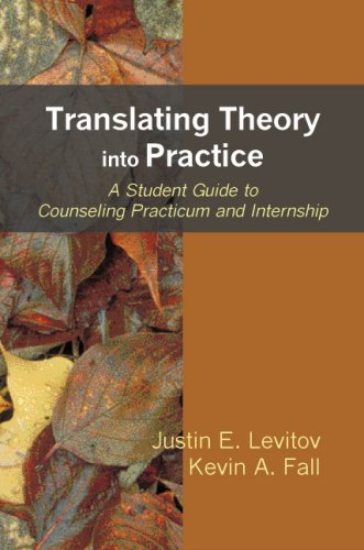 Translating Theory into Practice A Student Guide to Practicum and Internship N/A edition cover