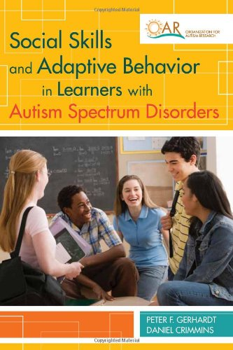 Social Skills and Adaptive Behavior in Learners with Autism Spectrum Disorders   2012 edition cover