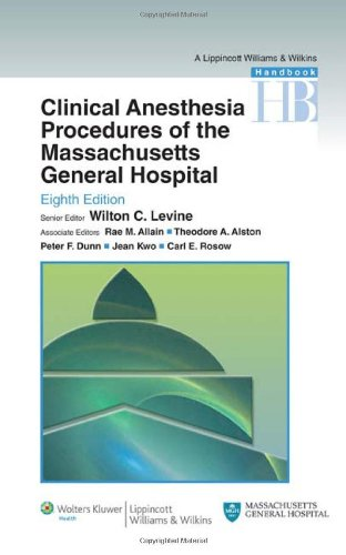 Clinical Anesthesia Procedures of the Massachusetts General Hospital Department of Anesthesia, Critical Care and Pain Medicine, Massachusetts General Hospital, Harvard Medical School 8th 2010 (Revised) edition cover