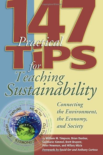 147 Tips for Teaching Sustainability Connecting the Environment, the Economy, and Society  2006 edition cover