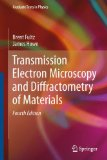 Transmission Electron Microscopy and Diffractometry of Materials:   2012 edition cover