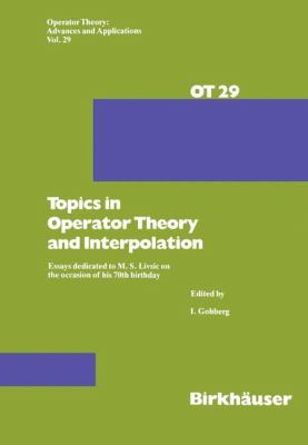 Topics in Operator Theory and Interpolation   1988 9783764319601 Front Cover