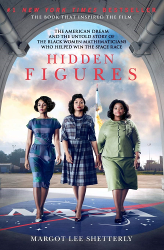 Cover art for Hidden Figures: The American Dream and the Untold Story of the Black Women Mathematicians Who Helped Win the Space Race