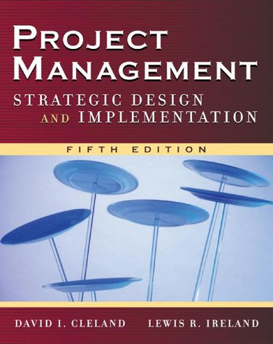 Project Management Strategic Design and Implementation 5th 2007 (Revised) edition cover