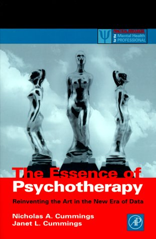 Essence of Psychotherapy Reinventing the Art for the New Era of Data  2000 9780121987602 Front Cover