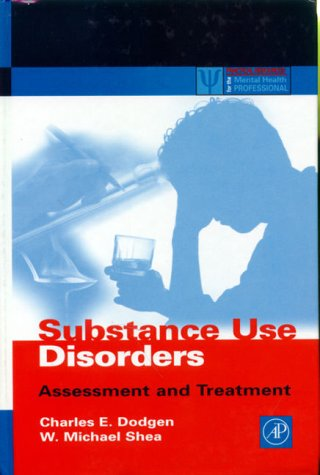 Substance Use Disorders Assessment and Treatment  2000 9780122191602 Front Cover
