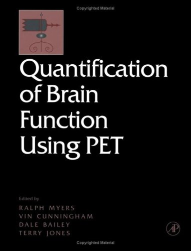 Quantification of Brain Function Using Pet   1996 edition cover