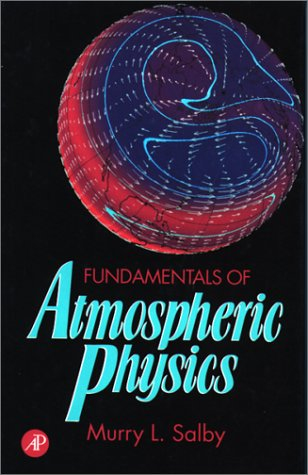 Fundamentals of Atmospheric Physics   1995 edition cover