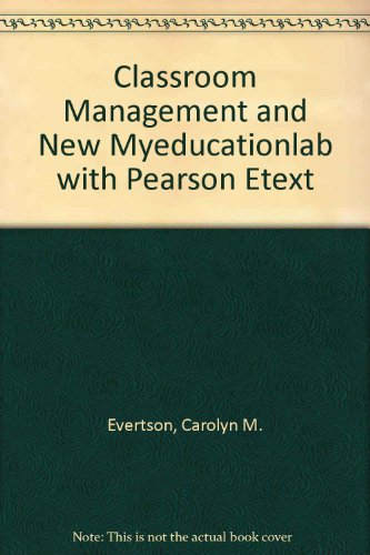 Classroom Management and NEW MyEducationLab with Pearson EText  9th 2013 edition cover
