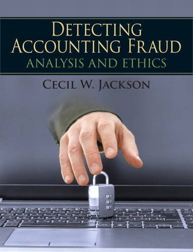 Detecting Accounting Fraud Analysis and Ethics  2015 edition cover