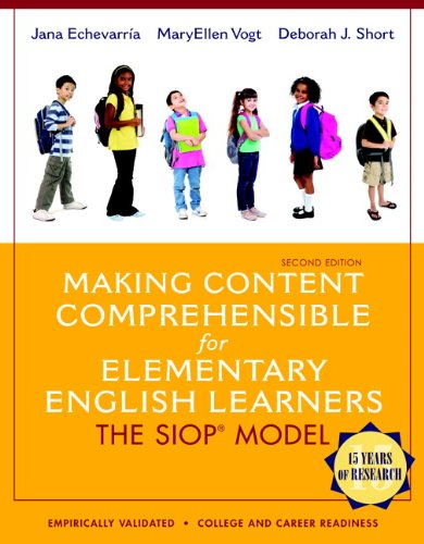 Making Content Comprehensible for Elementary English Learners The SIOP Model 2nd 2014 edition cover
