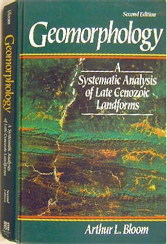 Geomorphology A Systematic Analysis of Late Cenzoic Landforms 2nd 1991 9780133515602 Front Cover