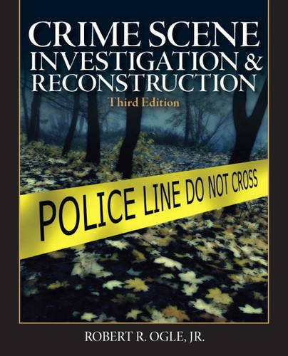 Crime Scene Investigation and Reconstruction  3rd 2012 (Revised) edition cover