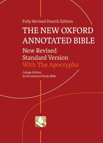 New Oxford Annotated Bible With the Apocrypha 4th 2010 9780195289602 Front Cover