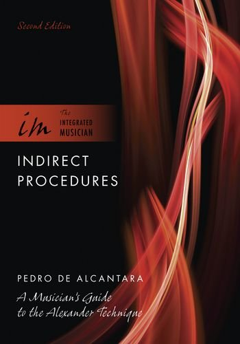 Indirect Procedures A Musician's Guide to the Alexander Technique 2nd 2013 edition cover