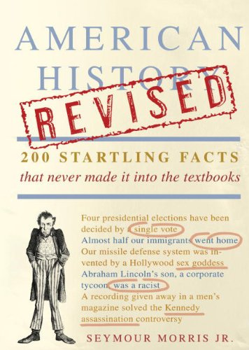 American History 200 Startling Facts That Never Made It into the Textbooks  2010 (Revised) edition cover