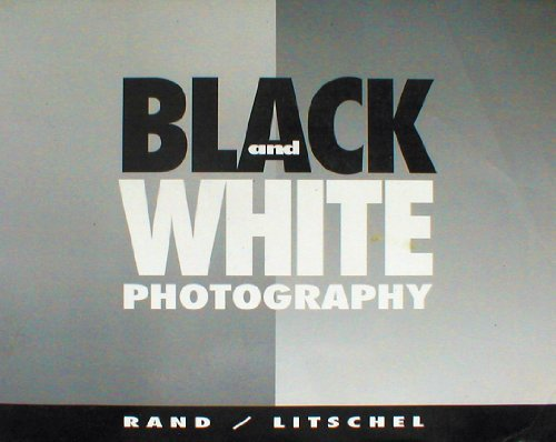 Black and White Photography  1st 1994 9780314024602 Front Cover