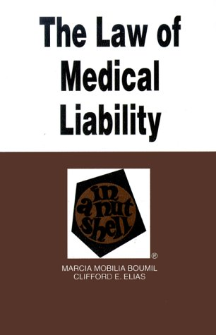 Law of Medical Liability in a Nutshell 1st 1997 9780314066602 Front Cover
