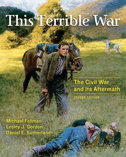 This Terrible War The Civil War and Its Aftermath 2nd 2008 (Revised) edition cover