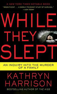 While They Slept An Inquiry into the Murder of a Family N/A 9780345516602 Front Cover